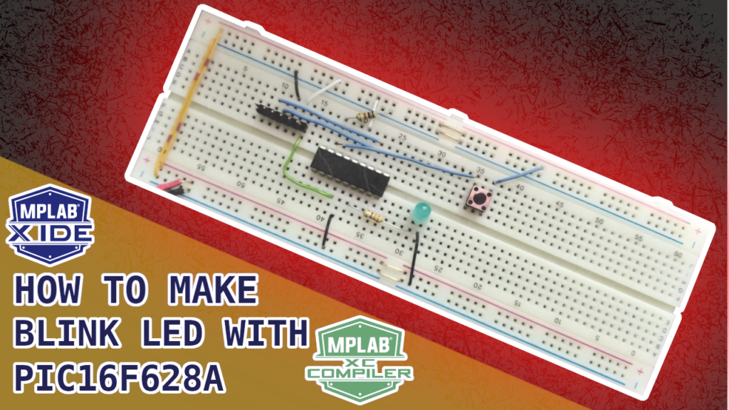 How to Make Blink LED With PIC16F628A